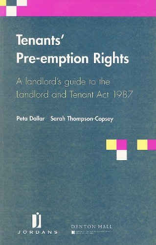 9780853085539: Tenants' Pre-emption Rights: A Landlord's Guide to the Landlord and Tenant Act