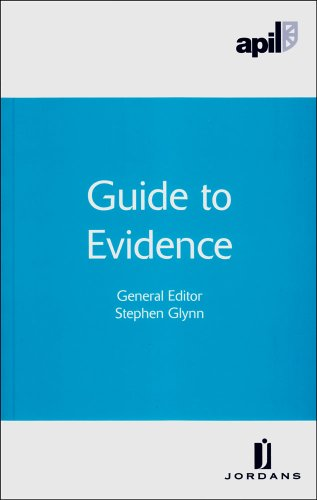 Apil Guide to Evidence: Ecob, J. and Plunkett, C. and Glynn, Stephen