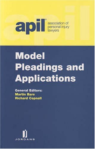 9780853089490: APIL Model Pleadings and Applications