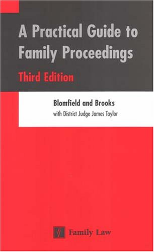 9780853089780: Practical Guide to Family Proceedings: Third Edition