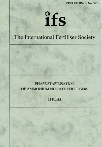 9780853102205: Phase Stabilisation of Ammonium Nitrate Fertilisers (Proceedings of the International Fertiliser Society)