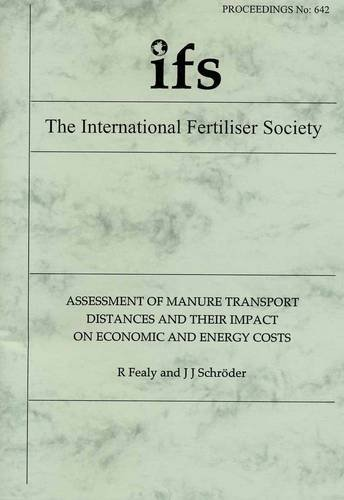 9780853102793: Assessment of Manure Transport Distances and Their Impact on Economic and Energy Costs (Proceedings of the International Fertiliser Society)