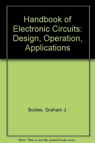 9780853120100: Handbook of Electronic Circuits: Design, Operation, Applications