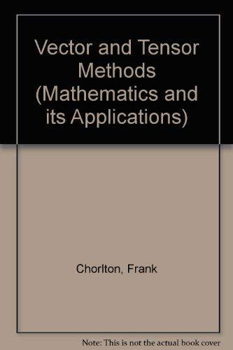 9780853120247: Vector and Tensor Methods (Mathematics and its Applications)