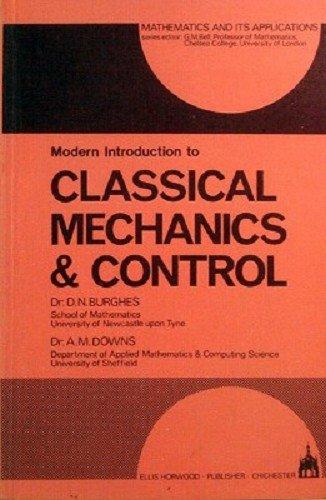 Modern Introduction to Classical Mechanics Control (Mathematics: BURGHES, DN