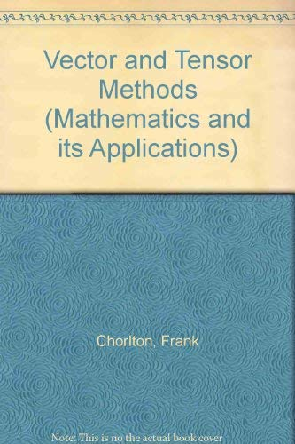 9780853120414: Vector and Tensor Methods (Mathematics and its Applications)