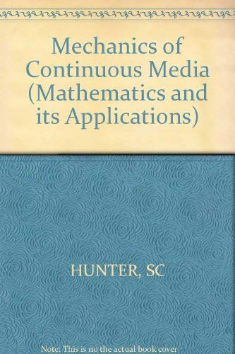 9780853120421: Mechanics of Continuous Media (Mathematics and its Applications)