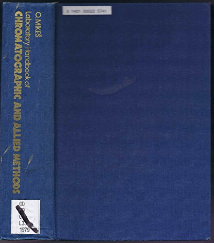9780853120803: Laboratory Handbook of Chromatographic and Allied Methods (Ellis Horwood Series in Analytical Chemistry)