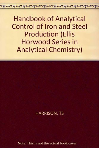Handbook of Analytical Control of Iron and Steel Production