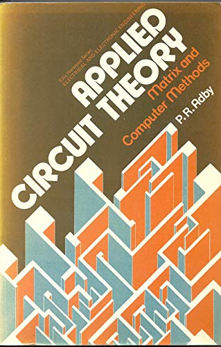 9780853121008: Applied Circuit Theory: Matrix and Computer Methods (Ellis Horwood series in electrical and electronic engineering)