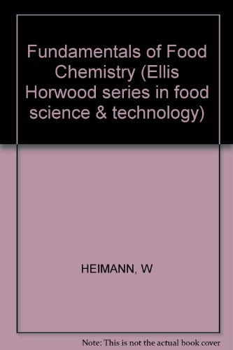 9780853121152: Fundamentals of Food Chemistry (Ellis Horwood Series in Food Science & Technology (Closed))