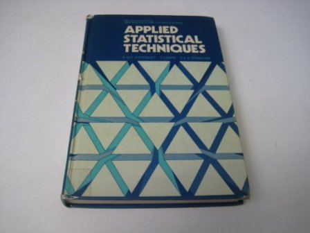 9780853121572: Applied Statistical Techniques (Mathematics and its Applications)