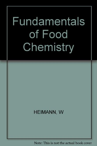 9780853121633: Fundamentals of Food Chemistry (Ellis Horwood Series in Food Science & Technology (Closed))