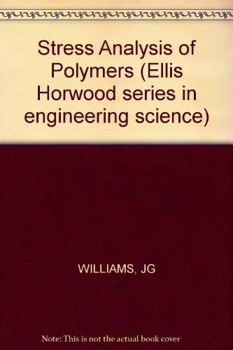 9780853121695: Stress Analysis of Polymers (Ellis Horwood series in engineering science)