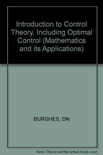 9780853121817: Introduction to Control Theory, Including Optimal Control (Mathematics and its Applications)