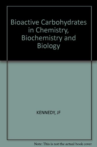 9780853122012: Bioactive Carbohydrates in Chemistry, Biochemistry and Biology