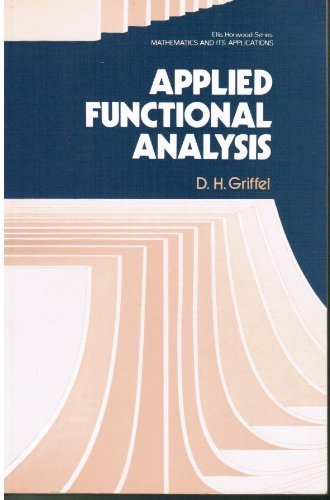 9780853122265: Applied Functional Analysis (Mathematics and its Applications)