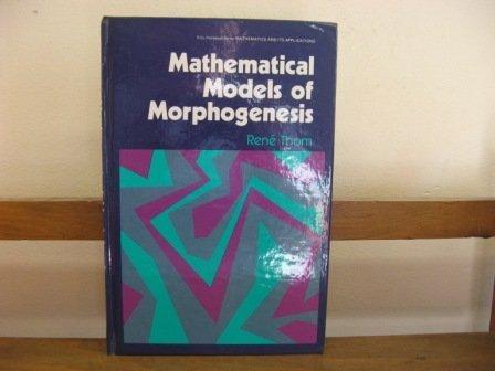 9780853122432: Mathematical Models of Morphogenesis