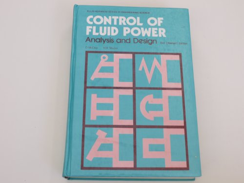 9780853122487: Control of Fluid Power: Analysis and Design