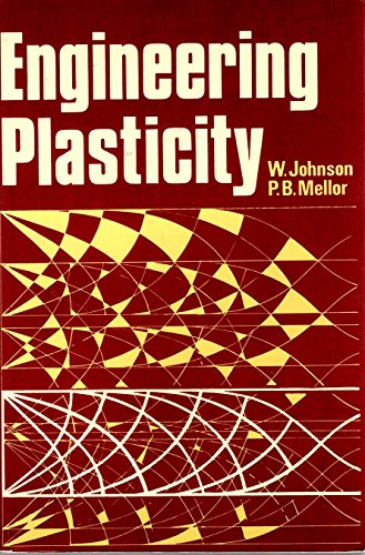 9780853123460: Engineering Plasticity (Ellis Horwood series in engineering science)