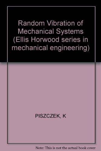 9780853123477: Random Vibrations Mechanical Systems