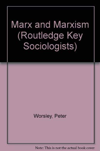 9780853123484: Marx and Marxism (Key Sociologists)