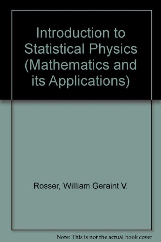 9780853123576: Introduction to Statistical Physics (Mathematics and its Applications)