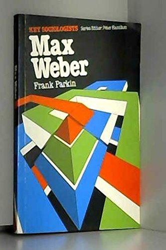 9780853123934: Max Weber (Key Sociologists)