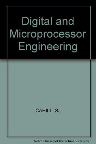 9780853124122: Cahill Digital and Microprocessor Engineering