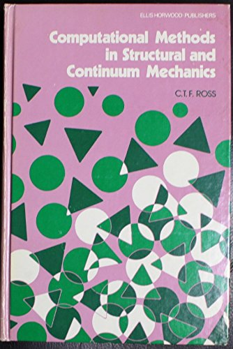 9780853124320: Computational Methods in Structural and Continuum Mechanics (Ellis Horwood series in engineering science)