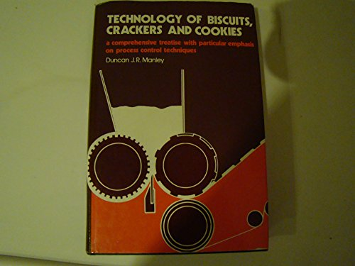 9780853124771: Technology of Biscuits, Crackers and Cookies (Ellis Horwood Series in Food Science & Technology (Closed))