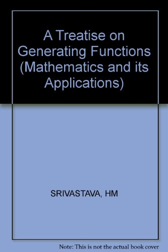 A Treatise on Generating Functions (Mathematics and Its Applications): Srivastava, H. M., Manocha, ...