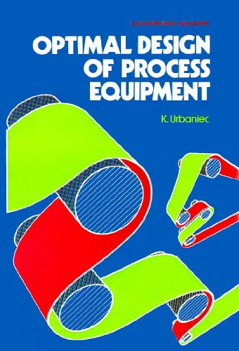 9780853125099: Optimal Design of Process Equipment (Ellis Horwood Series in Analytical Chemistry)