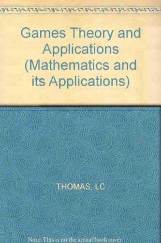 9780853125150: Games Theory and Applications