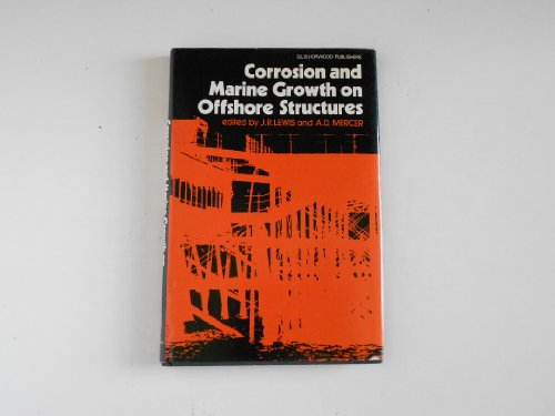 9780853125648: Corrosion and Marine Growth on Offshore Structures