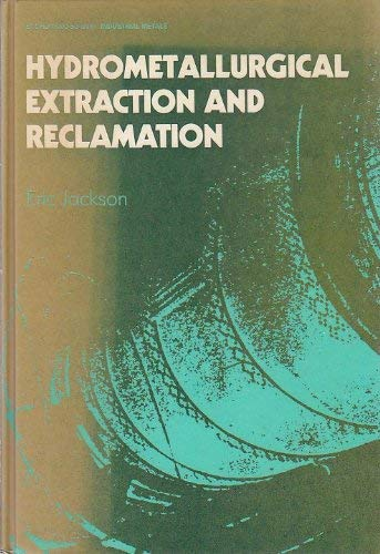 9780853125686: Hydrometallurgical Extraction and Reclamation (Ellis Horwood Series In Industrial Metals)