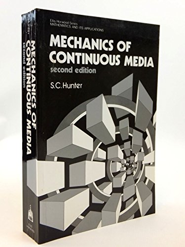 9780853125730: Mechanics of Continuous Media (Mathematics and its Applications)