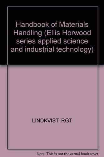 9780853125747: Handbook of Materials Handling (Ellis Horwood series applied science and industrial technology)