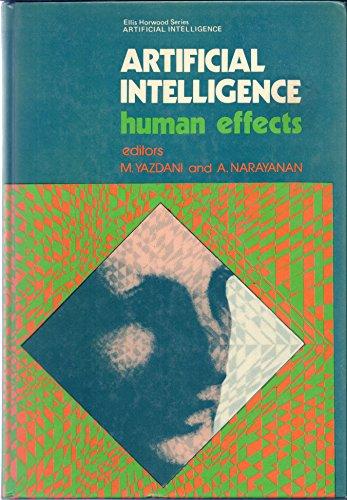 Artificial Intelligence: Human Effects: Yazdani, M. (ed)