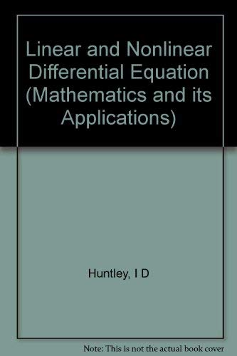 9780853125839: Linear and Nonlinear Differential Equation (Mathematics and its Applications)
