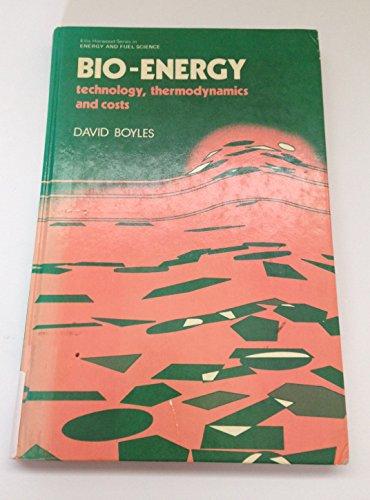 9780853126379: Boyles Bio-Energy Technology Thermodynamics and Costs