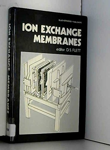 Ion Exchange Membranes: Flett, D.S.
