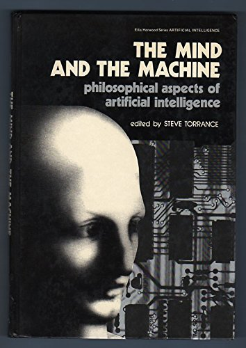 9780853127123: Mind of the Machine: Philosophical Aspects of Artificial Intelligence