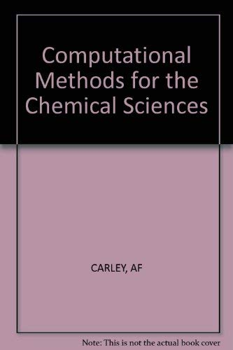 9780853127468: Computational Methods for the Chemical Sciences