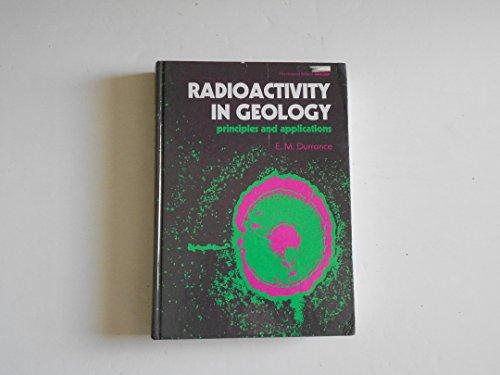 9780853127611: Radioactivity Geology Principles