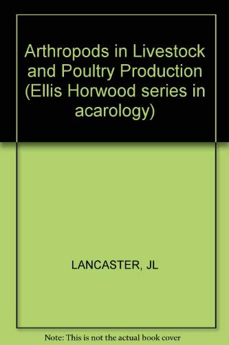 9780853127901: Arthropods in Livestock and Poultry Production (Ellis Horwood series in acarology)