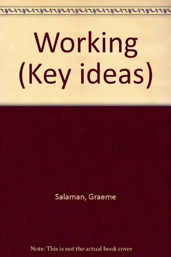 9780853128816: Working (Key ideas)