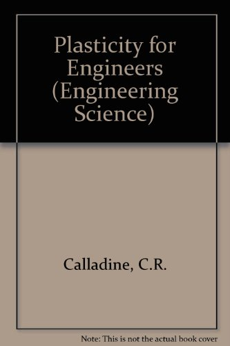 9780853128847: Plasticity for Engineers (Engineering Science)