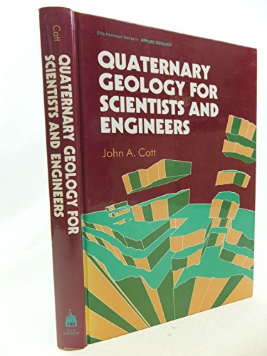 Quaternary Geology for Scientists and Engineers: Catt, John A.