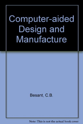 9780853129523: Computer-aided Design and Manufacture